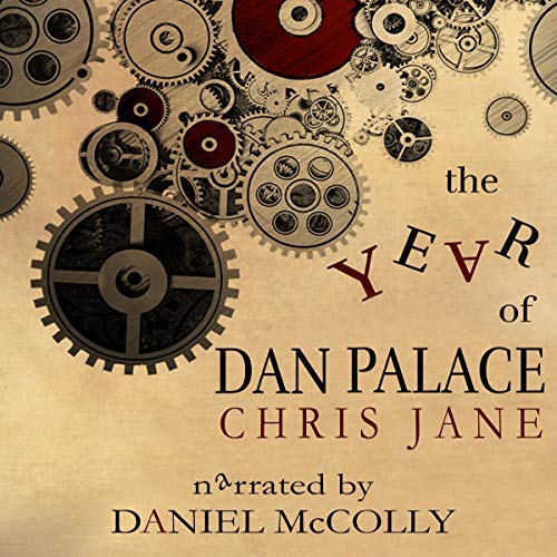 The Year of Dan Palace audiobook cover art