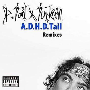 A.D.H.D.Tail (Remixes)
