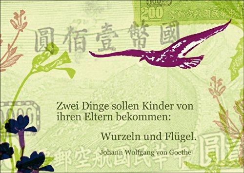 Vintage Geburts / Tauf Glückwunsch mit Goethe Zitat: Zwei Dinge sollen Kinder von ihren Eltern bekommen: Wurzeln und Flügel. • schöne Baby Grußkarte mit Umschlag, Geschenk-karte zur Geburt für Mutter und Kind