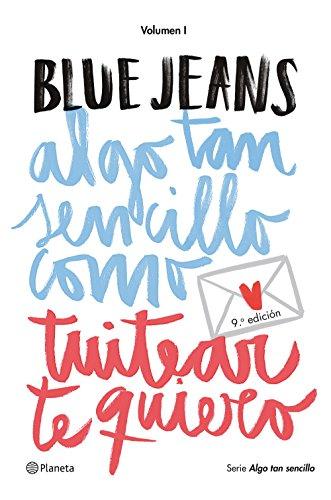Algo tan sencillo como tuitear te quiero (Spanish Edition)