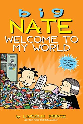 Big Nate: Welcome to My World (Volume 13)