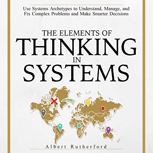 The Elements of Thinking in Systems audiobook cover art