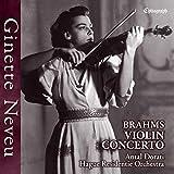 ブラームス : ヴァイオリン協奏曲 / ジネット・ヌヴー | アンタル・ドラティ | ハーグ・レジデンティ管弦楽団 (Brahms : violin concerto in d major, Op.77 / Ginette Neveu (violin), Antal Dorati, Hague Residentie Orchestra) [UHQCD] [国内プレス] [日本語帯解説付]