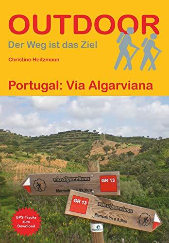 Portugal: Via Algarviana (Der Weg ist das Ziel)
