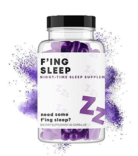 F'ing Sleep - Night-Time Sleep Supplement | Valerian Root Extract, L-Theanine, GABA, 5-HTP, Chamomile Flower, Magnolia Bark Extract, Melatonin, Magnesium