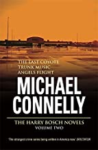 Three Great Novels: The Last Coyote, Trunk Music, Angels Flight v.1 (Vol 1) by Michael Connelly (2001-12-21)