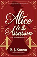Alice and the Assassin: An Alice Roosevelt Mystery