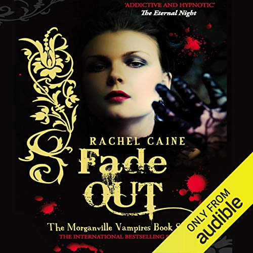 Fade Out: The Morganville Vampires Series, Book 7 Titelbild