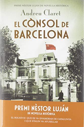 El cònsol de Barcelona: Premi Nèstor Luján de Novel·la Històrica 2019...
