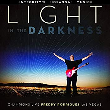 Light In the Darkness (Live)