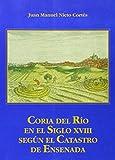 Coria del Río en el Siglo XVIII según el Catastro de Ensenada: 7 (Historia. Otras Publicaciones)