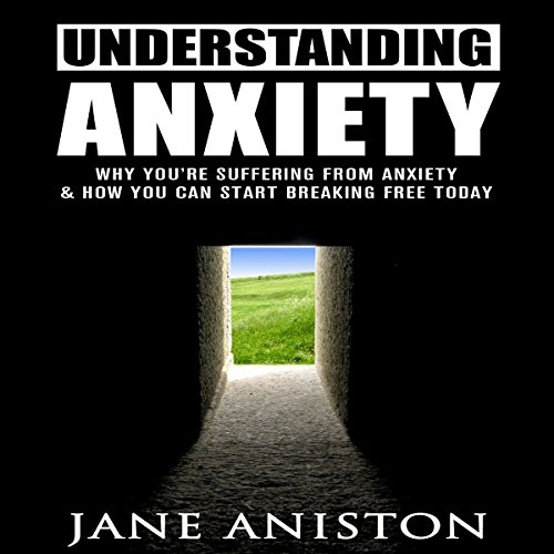Anxiety: Understanding Anxiety audiobook cover art