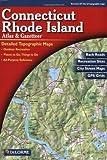 Connecticut/Rhode Island Atlas and Gazetteer (Connecticut, Rhode Island Atlas & Gazetteer) by DeLorme (2010) Map