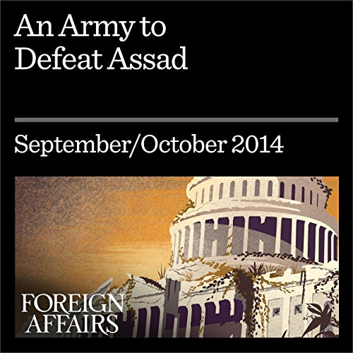 An Army to Defeat Assad audiobook cover art