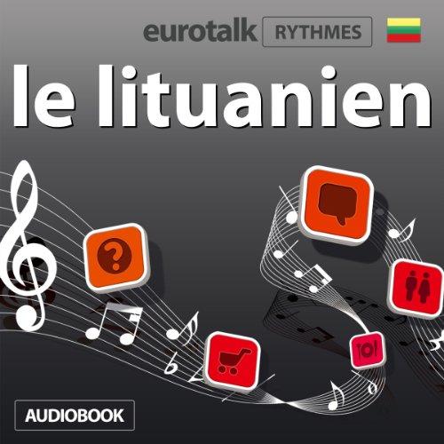 EuroTalk Rythme le lituanien audiobook cover art