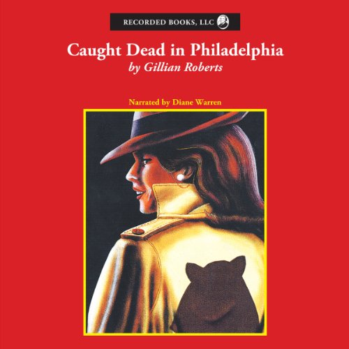 Caught Dead in Philadelphia audiobook cover art
