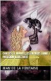 CONTES ET NOUVELLES EN VERS Tome I (version illustrée) - Format Kindle - 0,99 €