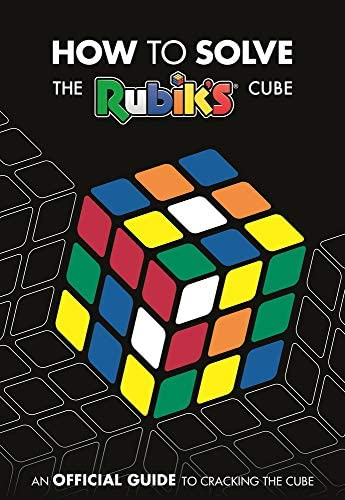 How to Solve The Rubik s Cube An Official Guide to Cracking the Cube product image