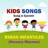 Kids Songs - Rimas Infantiles (Nursery Rhymes) Spanish