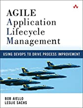 Agile Application Lifecycle Management: Using DevOps to Drive Process Improvement (English Edition)