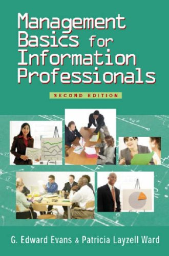 Management Basics for Information Professionals, Second...