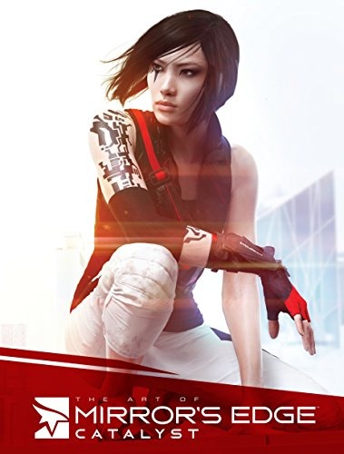 The Art Of Mirror's Edge. Catalyst