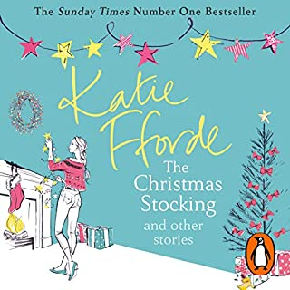The Christmas Stocking and Other Stories                   By:                                                                                                                                 Katie Fforde                               Narrated by:                                                                                                                                 Jilly Bond                      Length: 8 hrs and 25 mins     45 ratings     Overall 4.5