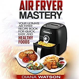 Air Fryer Mastery Cookbook audiobook cover art