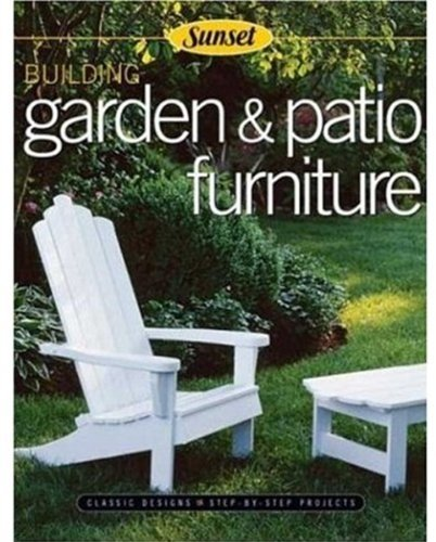 Building Garden and Patio Furniture: Classic Designs - Step-by-step Projects by Rick Peters (7-Aug-2003) Paperback