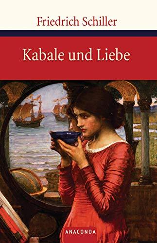 Kabale und Liebe: Ein bürgerliches Trauerspiel (Große Klassiker zum kleinen Preis, Band 70)