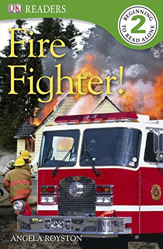 DK Readers L2: Fire Fighter! (DK Readers Level 1)