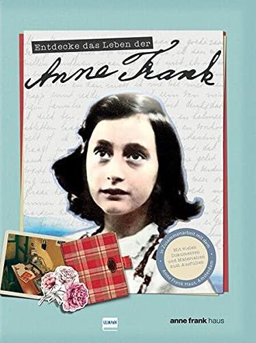 Entdecke das Leben der Anne Frank: Ein spannendes Buch über Anne Frank, ihr Leben im Versteck und ihr Tagebuch