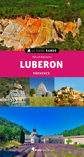 Le Guide Rando Luberon: Provence