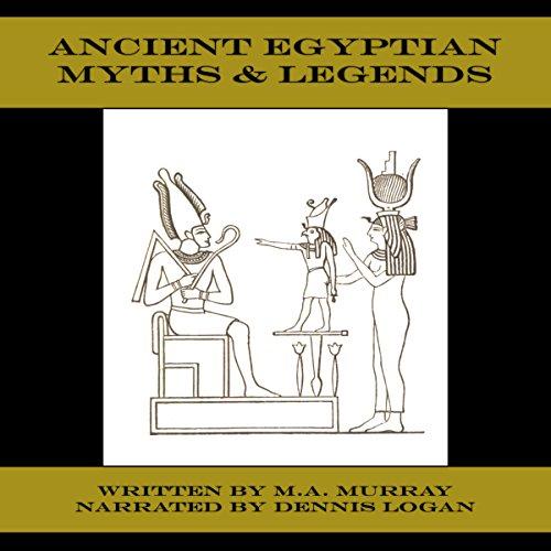 Ancient Egyptian Myths & Legends audiobook cover art