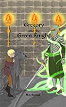 Gregory and the Green Knight (The Gregory Adventures)