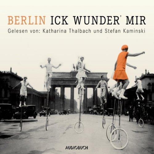 Berlin - Ick wunder' mir Titelbild