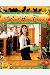 The Pioneer Woman Cooks: Recipes from an Accidental Country Girl Kindle Edition
