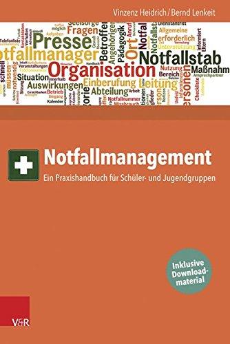 Notfallmanagement: Ein Praxishandbuch für Schüler- und Jugendgruppen