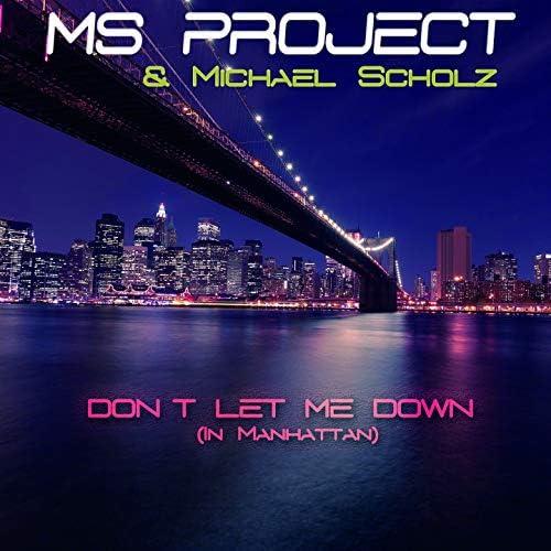 Ms Project feat. Michael Scholz