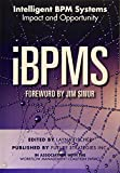 iBPMS - Intelligent BPM Systems: Impact and Opportunity (BPM and Workflow Handbook Series)