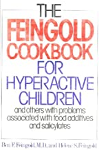 The Feingold Cookbook for Hyperactive Children, and Others with Problems Associated with Food Additives and Salicylates