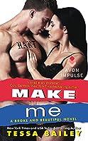 Make Me 0062369105 Book Cover