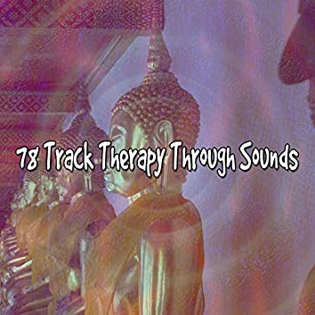 78 Track Therapy Through Sounds