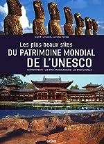 Les plus beaux Sites du Patrimoine mondial de l'UNESCO de Marco CATTANEO