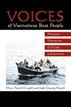 Voices of Vietnamese Boat People: Nineteen Narratives of Escape and Survival