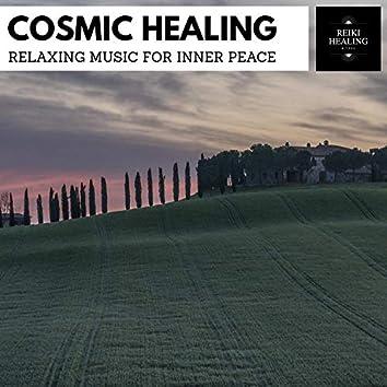 Cosmic Healing - Relaxing Music For Inner Peace