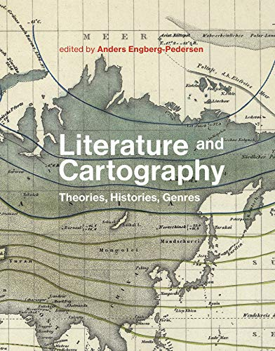 Literature and Cartography: Theories, Histories, Genres (English Edition)