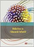 DIDACTICA DE L'EDUCACIO INFANTIL (Educación Infantil) - 9788415656784