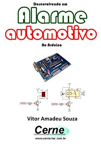 Desenvolvendo um Alarme automotivo No Arduino