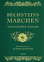 Bechsteins Maerchen (Vollstaendige Ausgabe, Cabra-Leder): Cabra-Leder